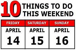 Weekend of April 14-16, 2017